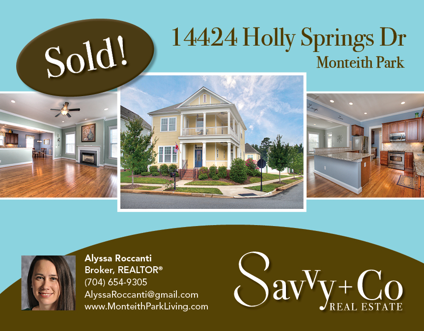 Postcard_Alyssa_Monteith Park_January 2013_Sold_14424 Holly Springs Dr_v2