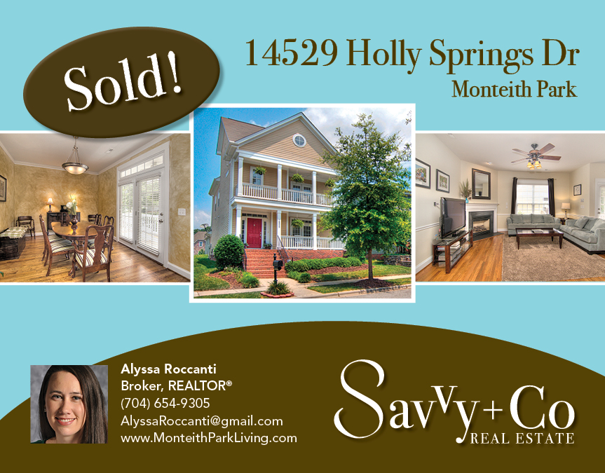 Postcard_Alyssa_Monteith Park_January 2013_Sold_14529 Holly Springs Dr